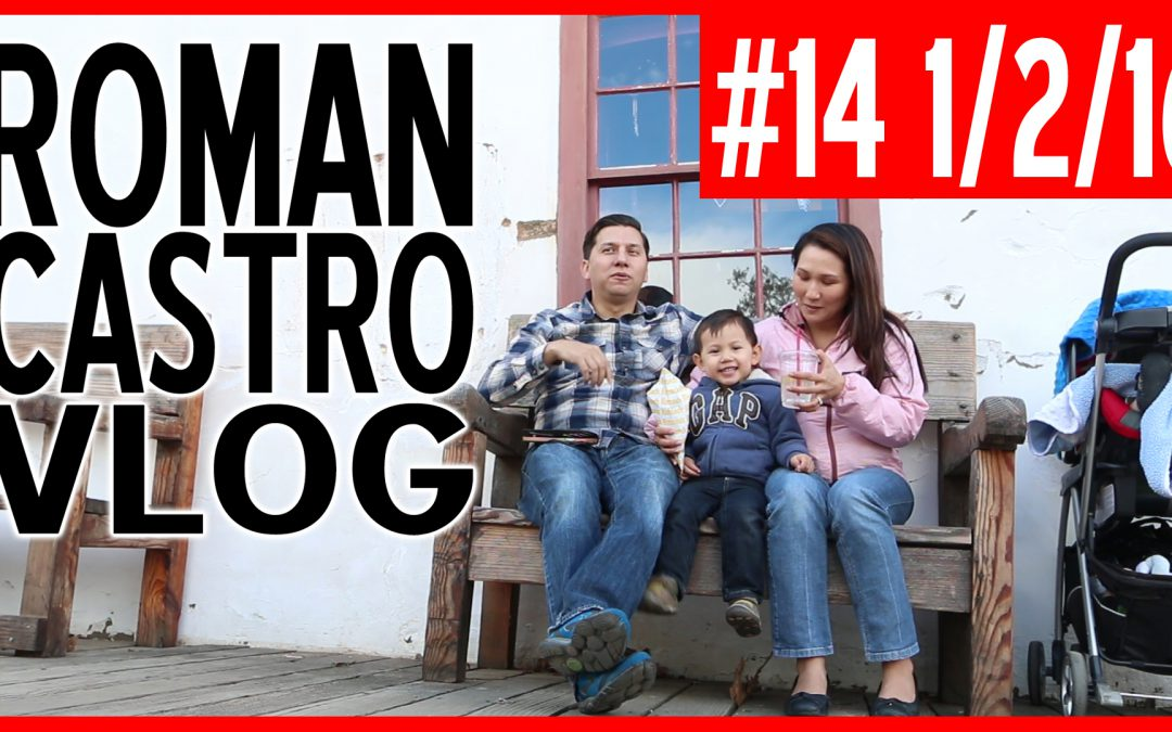 Vlog #14: Old Town San Diego Historic Park with The Family