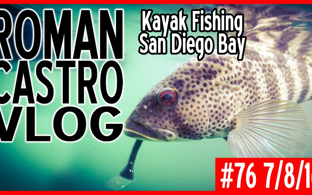 Vlog #76: Kayak Fishing San Diego Bay