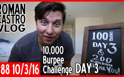 Vlog #88: 100 Burpees for 100 Days Challenge Day 3