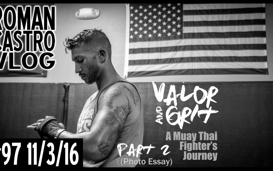 Valor and Grit – A Muay Thai Fighter's Journey [Photo Essay] Set 3 (VIDEO)