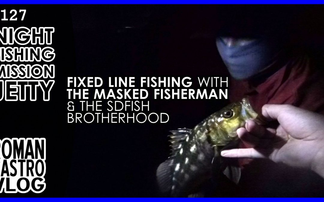 Fixed Line Fishing San Diego with The Masked Fisherman